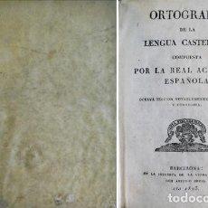 Libros antiguos: REAL ACADEMIA ESPAÑOLA. ORTOGRAFÍA DE LA LENGUA CASTELLANA. OCTAVA ED. BARCELONA, 1823. LÁMINAS.. Lote 121709583
