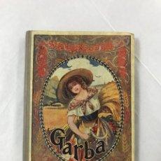 Libros antiguos: GARBA. ANTOLOGIA DE LES LLETRES CATALANES. LLUIS G. PLA, PVRE. DALMÁU CARLES, PLA, 1923. Lote 121730311
