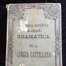 Libros antiguos: GRAMÁTICA DE LA LENGUA CASTELLANA - ACADEMIA ESPAÑOLA - NUEVA EDICIÓN 1890. Lote 121737163