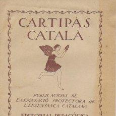 Livros antigos: CARTIPÀS CATALÀ. QUADERN NÚM. 1. PAU ROMEVA; IL J. OBIOLS. 21X16 CM. 16 P.. Lote 121826087