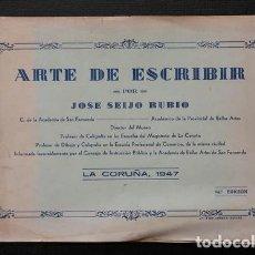 Libros antiguos: LIBRO CUADERNO CALIGRAFIA ARTE DE ESCRIBIR POR JOSE SEIJO RUBIO . LOMAN 1947. Lote 122133847