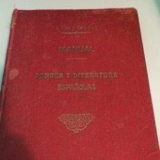 Libros antiguos: MANUAL LENGUA Y LITERATURA ESPAÑOLAS - A DIEZ Y CARBONELL 1917. Lote 122286784