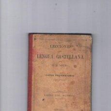 Libros antiguos: LECCIONES DE LENGUA CASTELLANA BRUÑO LIBRO DEL ALUMNO 1911 ANTIGUO. Lote 122789463