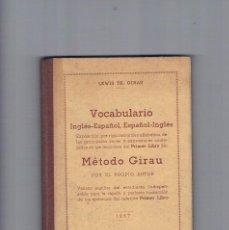 Libros antiguos: VOCABULARIO INGLES ESPAÑOL ESPAÑOL INGLES METODO GIRAU 1957 COLECCION MAGISTER ANTIGUO. Lote 122789647