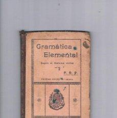Libros antiguos: GRAMATICA ELEMENTAL SISTEMA CICLICO PRIMER GRADO IMPRENTA ELZEVIRIANA1913. Lote 122789775