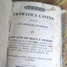 Libros antiguos: NUEVA GRAMATICA LATINA - ESCRITA POR LUIS DE LA MATA I ARAUJO - IMP. DE DON NORBERTO LLORENCI 1850. Lote 124452412