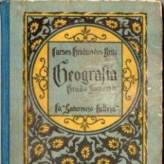 Libros antiguos: GEOGRAFIA GRADO SUPERIOR ORTIZ (CALLEJA, 1931). Lote 124240079