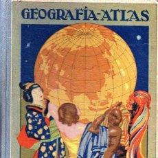 Libros antiguos: RAFAEL BALLESTER . GEOGRAFÍA ATLAS SEGUNDO GRADO - DALMAU CARLES, 1924. Lote 180386486