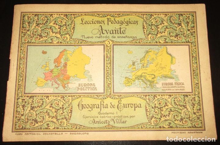 Libros antiguos: LECCIONES PEDAGÓGICAS AVANTE. GEOGRAFÍA DE EUROPA. ANICETO VILLAR. EDITORIAL SALVATELLA. - Foto 2 - 124751631
