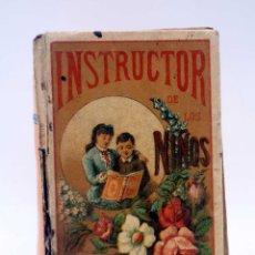 Libros antiguos: INSTRUCTOR DE LOS NIÑOS. CUENTOS DEL ABUELO. OBRA DE TEXTO (MATEO JIMÉNEZ AROCA) CALLEJA, 1890. Lote 125415287