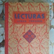 Libros antiguos: LECTURAS GRADUADAS, LIBRO TERCERO, AÑO 1931, EDITORIAL LUIS VIVES. Lote 125835427