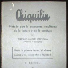 Libros antiguos: MÉTODO CHIQUILÍN PARA ENSEÑANZA A ANALFABETOS EN PRISIÓN. 1ª ED. DE 1936. A. MATUTE. II REPÚBLICA.. Lote 125881491