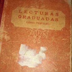Libros antiguos: LECTURAS GRADUADAS,TERCER CURSO POR F.T.D,1931. Lote 126299135