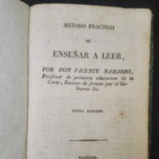 Libros antiguos: MÉTODO PRÁCTICO DE ENSEÑAR A LEER, VICENTE NAHARRO, 1836, MADRID XIX. Lote 125350199