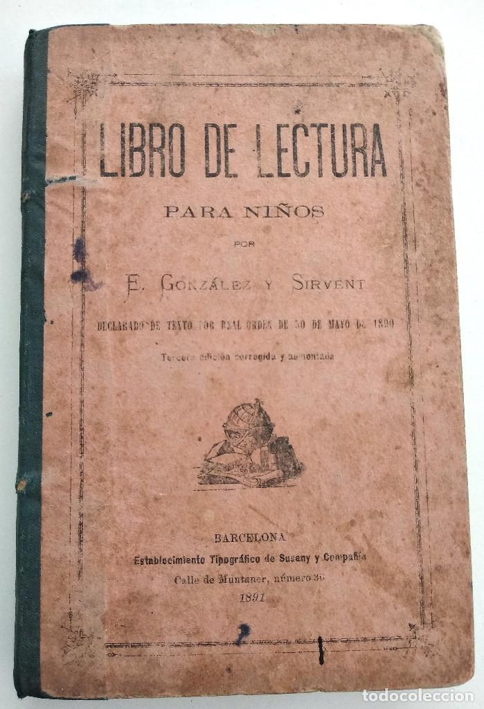 LIBRO DE LECTURA PARA NIÑOS - E. GONZÁLEZ Y SIRVENT - BARCELONA 1891 (Libros Antiguos, Raros y Curiosos - Libros de Texto y Escuela)