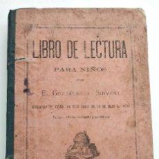 Libros antiguos: LIBRO DE LECTURA PARA NIÑOS - E. GONZÁLEZ Y SIRVENT - BARCELONA 1891. Lote 126364163