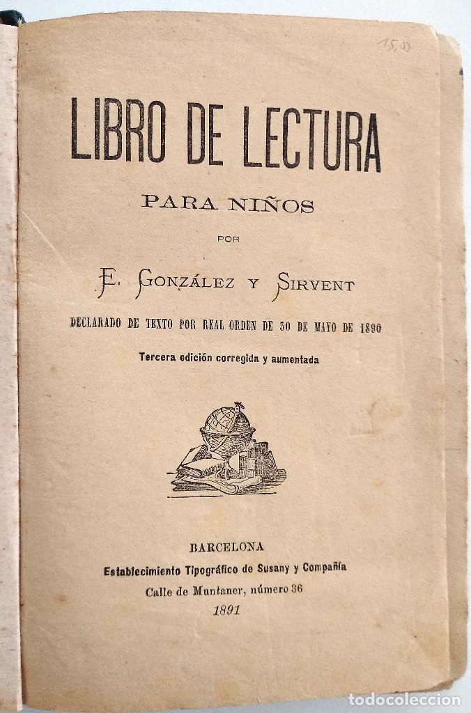 Libros antiguos: LIBRO DE LECTURA PARA NIÑOS - E. GONZÁLEZ Y SIRVENT - BARCELONA 1891 - Foto 4 - 126364163