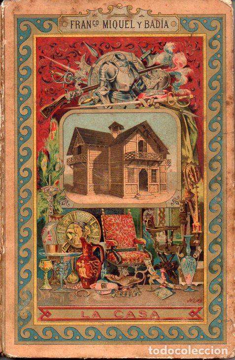 MIQUEL Y BADÍA : LA CASA (BASTINOS, 1892) (Libros Antiguos, Raros y Curiosos - Libros de Texto y Escuela)