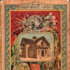 Libros antiguos: MIQUEL Y BADÍA : LA CASA (BASTINOS, 1892). Lote 126412111