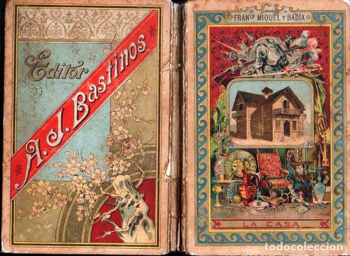 Libros antiguos: MIQUEL Y BADÍA : LA CASA (BASTINOS, 1892) - Foto 2 - 126412111