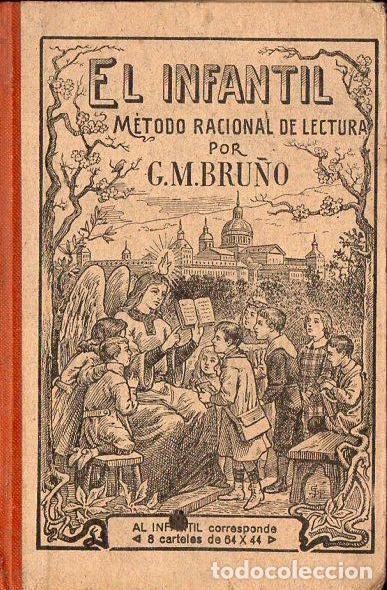EL INFANTIL - MÉTODO RACIONAL DE LECTURA (BRUÑO) (Libros Antiguos, Raros y Curiosos - Libros de Texto y Escuela)