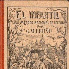 Libros antiguos: EL INFANTIL - MÉTODO RACIONAL DE LECTURA (BRUÑO). Lote 126582459