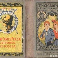 Libros antiguos: ENCICLOPEDIA CÍCLICO PEDAGÓGICA GRADO MEDIO (DALMAU CARLES, 1925) DEDICATORIA MANUSCRITA DEL AUTOR. Lote 126585255