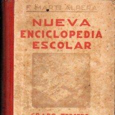 Libros antiguos: MARTÍ ALPERA : NUEVA ENCICLOPEDIA ESCOLAR GRADO TERCERO (HIJOS DE SANTIAGO RODRÍGUEZ, BURGOS, 1935). Lote 126997607