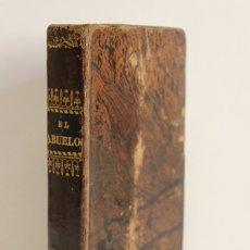 Libros antiguos: EL ABUELO, OBRA ADOPTADA PARA SERVIR DE TEXTO EN LAS ESCUELAS DE ENSEÑANZA PRIMARIA.. Lote 123189938