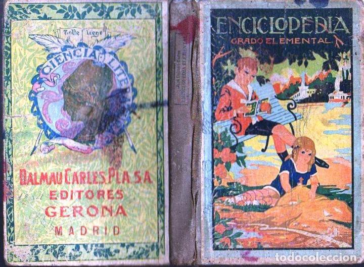 ENCICLOPEDIA GRADO ELEMENTAL DALMAU CARLES PLA 1936 (Libros Antiguos, Raros y Curiosos - Libros de Texto y Escuela)