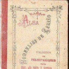 Libros antiguos: SOLEDAD ALBA : HOMENAJES DE CARIÑO (LIBRERÍA DE MONTSERRAT, 1890) . Lote 127496663