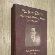 Libros antiguos: RUBEN DARIO SELECCION DE VERSO Y PROSA PARA NIÑOS. JUAN PIEDRAHITA. MADRID, 1936. . Lote 127891107