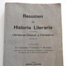 Libros antiguos: RESUMEN DE HISTORIA LITERARIA - VICTORIANO POYATOS Y ATANCE - IMPRENTA PONT FERRER, VALENCIA 1931. Lote 128245491