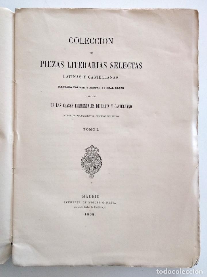Libros antiguos: COLECCIÓN DE PIEZAS LITERARIAS SELECTAS LATINAS Y CASTELLANAS - TOMO I - MADRID, 1868 - Foto 4 - 128253139