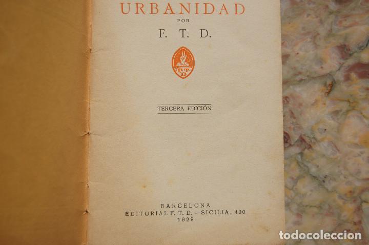 Libros antiguos: CARTILLA MODERNA DE URBANIDAD. EDIT. FTD. 1929. TAPA RUSTICA. - Foto 3 - 128366667