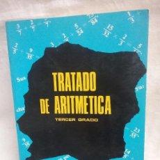 Libros antiguos: LIBRO DE TEXTO TRATADO DE ARITMÉTICA TERCER GRADO - EDITORIAL BRUÑO AÑO 1975. Lote 128380095