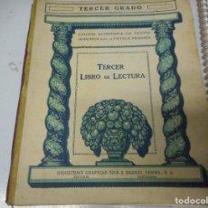 Libros antiguos: TERCER GRADO - TERCER LIBRO DE LECTURA. Lote 128962903