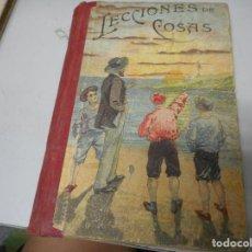Libros antiguos: LECCIONES DE COSAS - DON JOSE DALMAU CARLES. Lote 128974387