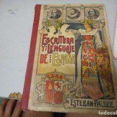Libros antiguos: ESCRITURA Y LENGUAJE DE ESPAÑA - ESTEBAN PALUZIE. Lote 128974991