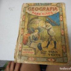 Libros antiguos: GEOGRAFIA PARA NIÑOS - S. CALLEJA. Lote 128975255