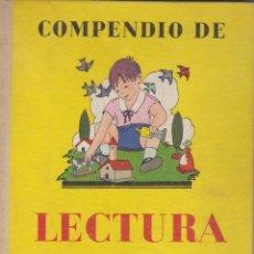Libros antiguos: LIBROS ANTIGUOS: COMPENDIO DE LECTURA. PRIMER LIBRO. POR PASCUAL RUIZ. SEIX Y BARRAL,1961. Lote 129281547