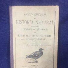 Libros antiguos: NOCIONES GENERALES DE HISTORIA NATURAL 1891 JUAN FRANCISCO SANCHEZ MORATE LECCIONES BOTANICA ZOOLOGI. Lote 181314958