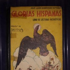 Libros antiguos: GLORIAS HISPANAS EDITORIAL SALVATELLA 1946. Lote 129375539