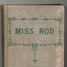 Libros antiguos: MISS ROD, H. DIDIER. Lote 129398492