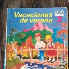 Libros antiguos: VACACIONES DE VERANO EGB 2 EDELVIVES 1983. Lote 129544671