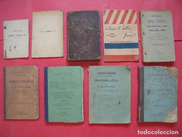 FRANCES.-ENSEÑANZA.-ESCUELA.-LOTE DE 9 LIBROS DE TEXTO DE FRANCES DESDE 1859 HASTA 1909. (Libros Antiguos, Raros y Curiosos - Libros de Texto y Escuela)