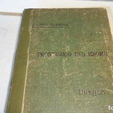 Libros antiguos: PRONTUARIO DEL IDIOMA. Lote 130125403