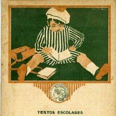 Libros antiguos: CALLEJA. TEXTOS ESCOLARES: GRAMÁTICA PRIMER GRADO 1918. 32 PÁGINAS CON ÍNDICE. COMPLETO.. Lote 130128147