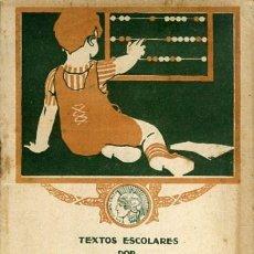Libros antiguos: CALLEJA. TEXTOS ESCOLARES: ARITMÉTICA PRIMER GRADO 1918. 32 PÁGINAS CON ÍNDICE. COMPLETO.. Lote 130128259