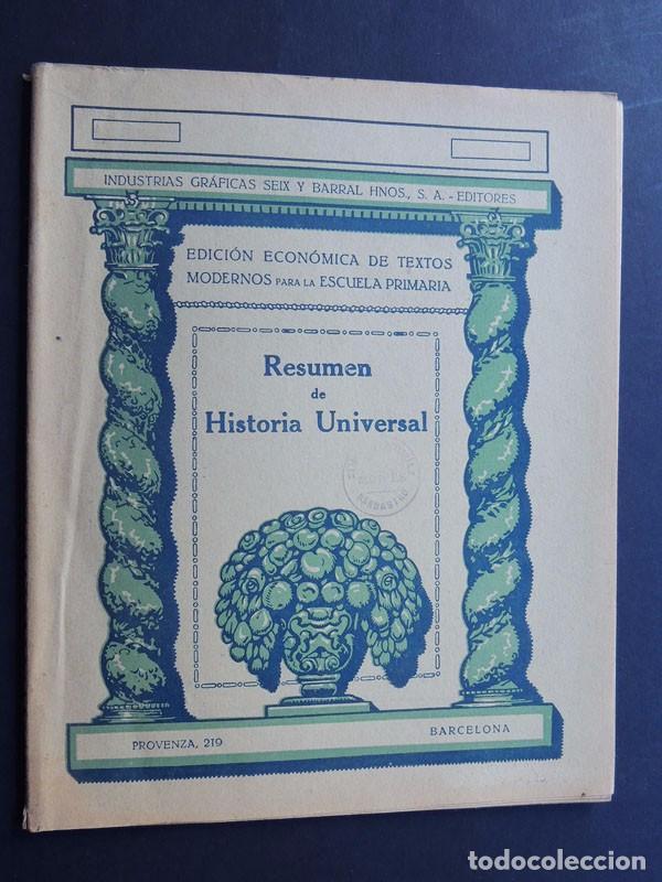 RESUMEN HISTORIA UNIVERSAL / EDICION ECONOMICA - ESCUELA PRIMARIA / SEIX Y BARRAL AÑO 1936 /SIN USAR (Libros Antiguos, Raros y Curiosos - Libros de Texto y Escuela)